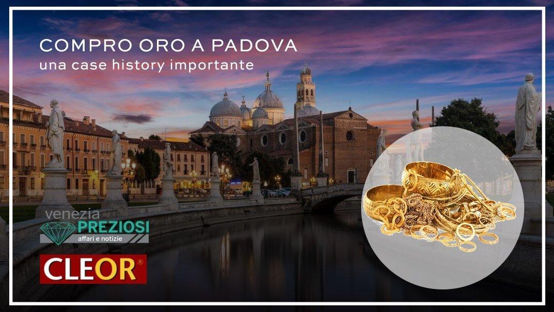 Compro Oro a Padova con l'agenzia Cleor Oro - Venezia Preziosi